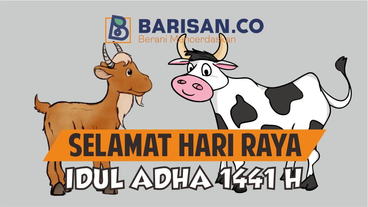 Selamat Hari Raya Idul Adha 1441 H Barisanco Media Opini Indonesia Barisan Co